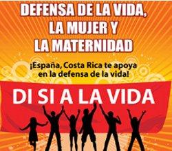 Organizaciones provida de Costa Rica se manifestarán ante la embajada de España el 17-O