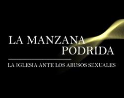 Rome Reports lanza al mercado el reportaje «La manzana podrida» sobre los abusos sexuales