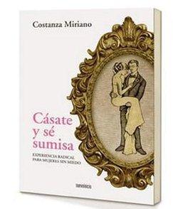 El gobierno de España pide la retirada del libro «Cásate y sé sumisa»