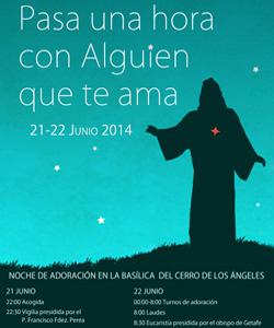 Vigilia junto al Corazón de Jesús en el Cerro de los Ángeles el sábado 21 de junio
