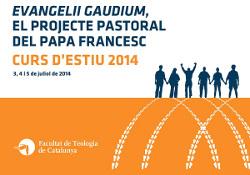 La Facultad de Teología de Cataluña organiza en julio un curso sobre la exhortación apostólica Evangelii Gaudium