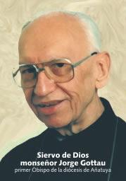 Avanza la causa de beatificación del Siervo de Dios Jorge Gottau