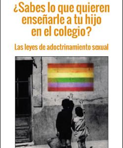 Denuncian a Hazte Oir por difundir una guía sobre las leyes de adoctrinamiento sexual