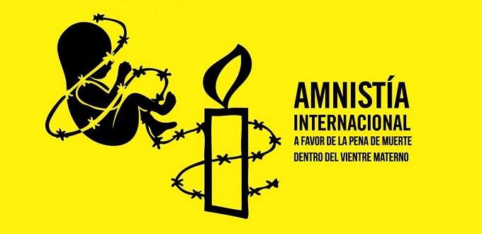 Amnistía Internacional continúa impulsando el aborto